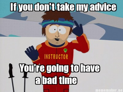 advice_bad time